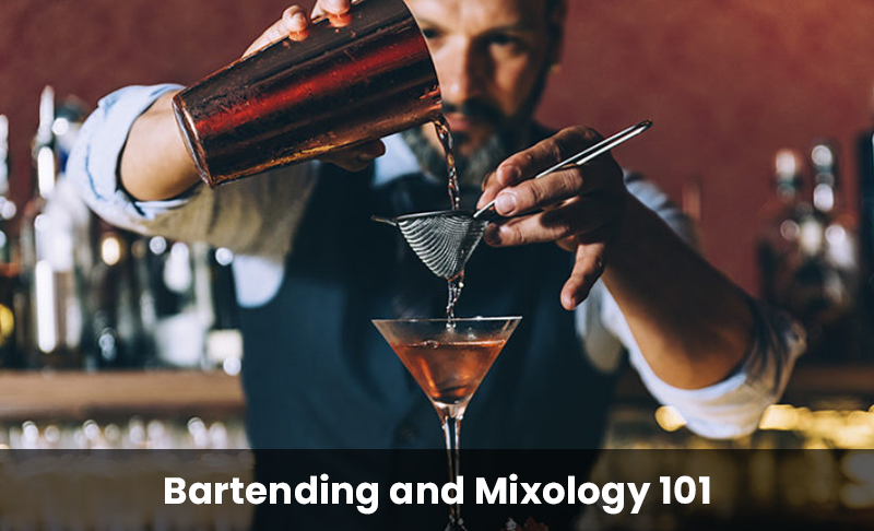 Bartending and Mixology 101 [Universal Class]