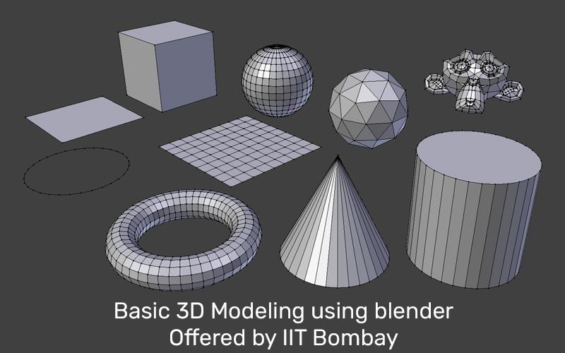 Basic 3D Modeling using blender Offered by IIT Bombay (edX)