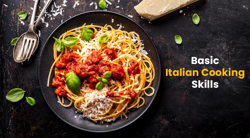 Basic Italian Cooking Skills [SkillShare]