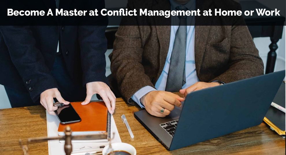 Become A Master at Conflict Management at Home or Work [Udemy]