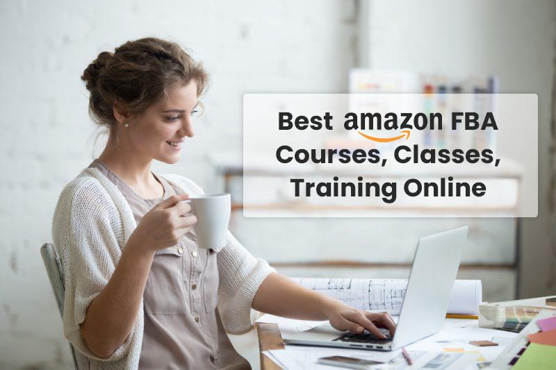 Best Amazon FBA Courses, Classes, Training Online