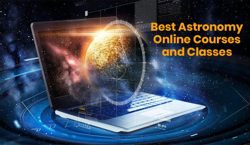 Best Astronomy Online Courses and Classes