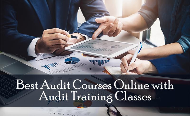 Best Audit Courses Online with Audit Training Classes