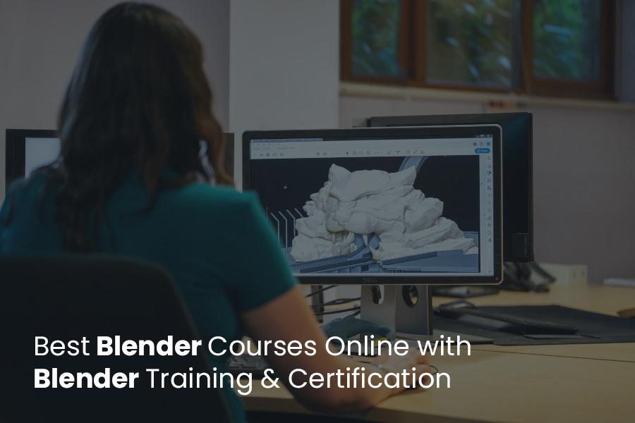 Best Blender Courses Online with Blender Training & Certification