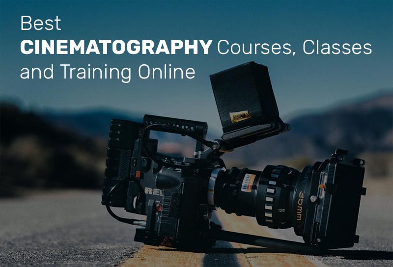 Best Cinematography Courses, Classes and Training Online