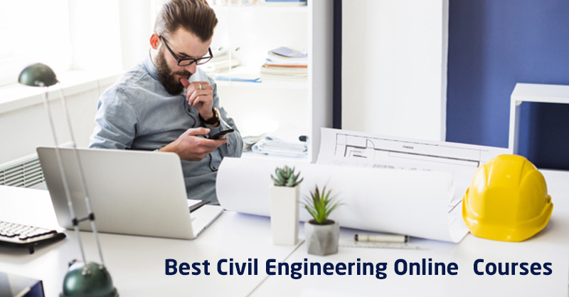 Best Civil Engineering Online Courses