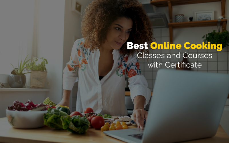Best Online Cooking Classes and Courses with Certificate