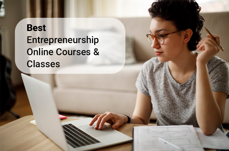 Best Entrepreneurship Online Courses & Classes