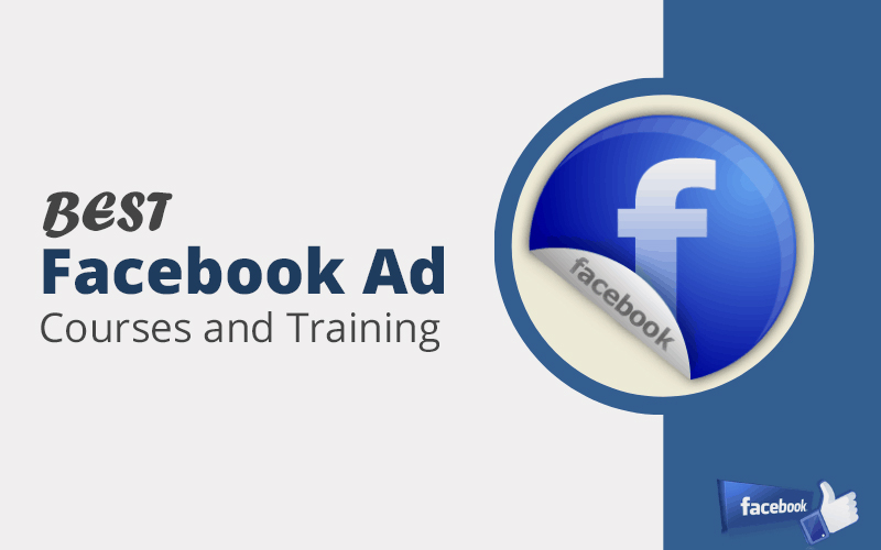 Best Facebook Ads Courses, Training & Classes Online