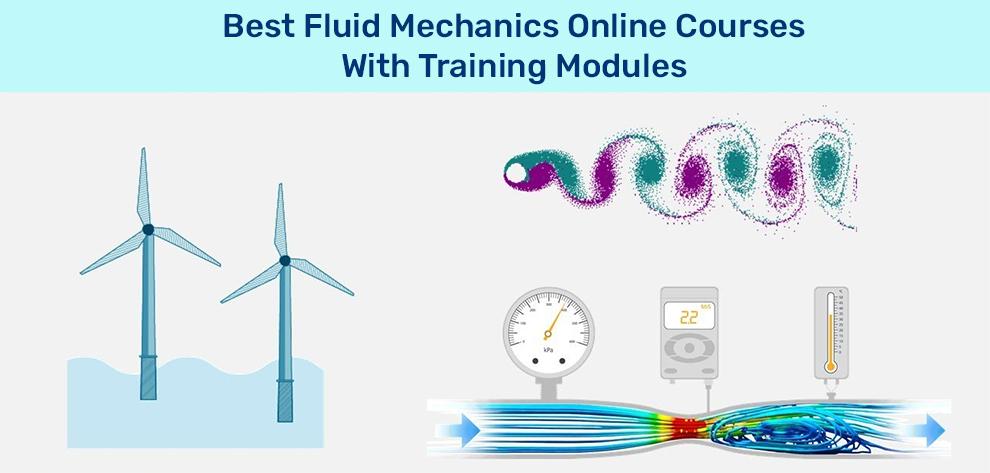 Best Fluid Mechanics Online Courses With Training Modules