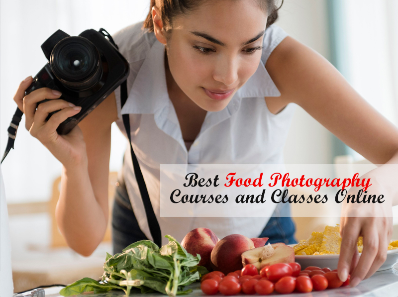 Best Food Photography Courses and Classes Online
