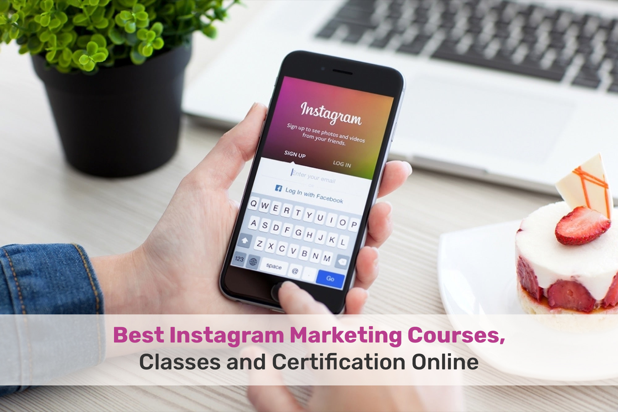 Best Instagram Marketing Courses, Classes and Certification Online
