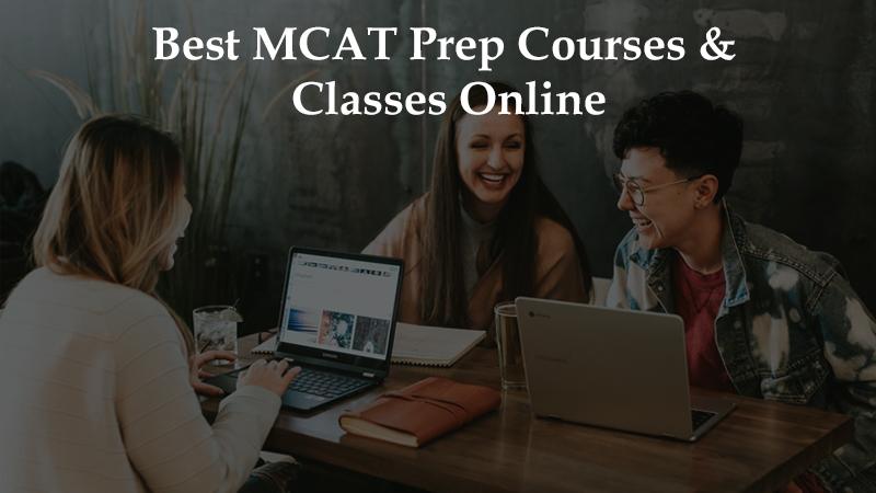 Best Mcat Test Prep Courses Classes Online