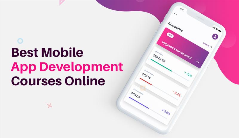 Best Mobile App Development Courses Online