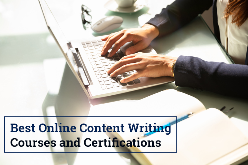 Best Online Content Writing Courses and Certifications