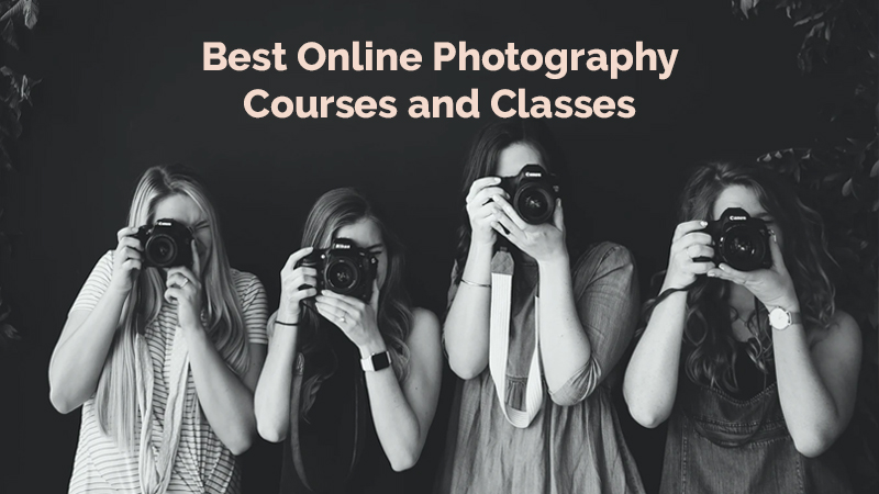 Best Online Photography Courses and Classes