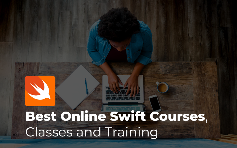 Best Online Swift Courses, Classes and Training