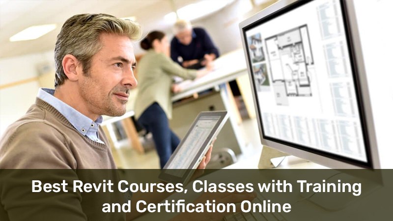Best Revit Courses, Classes with Training and Certification Online