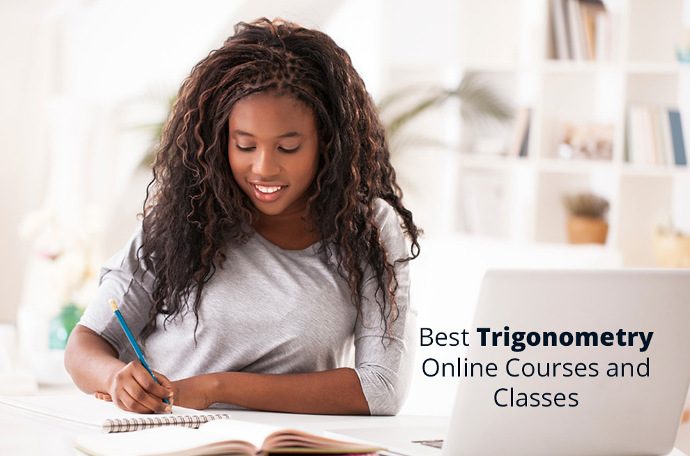 Best Trigonometry Online Courses, Classes and Practical Lessons