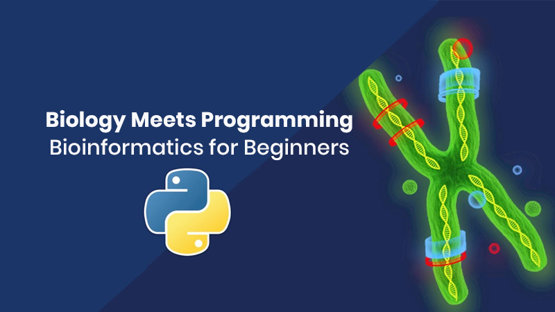 Biology Meets Programming: Bioinformatics for Beginners [Coursera]