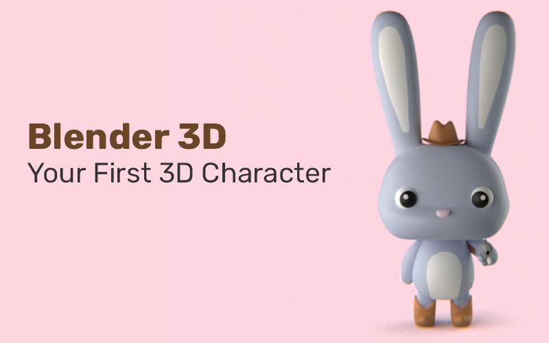 Blender 3D: Your First 3D Character (Skillshare)