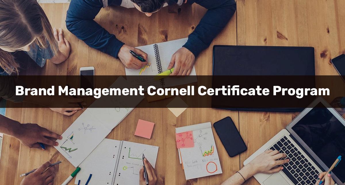 Brand Management Cornell Certificate Program (eCornell)