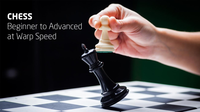 Chess: From Beginner to Advanced at Warp Speed [Udemy]
