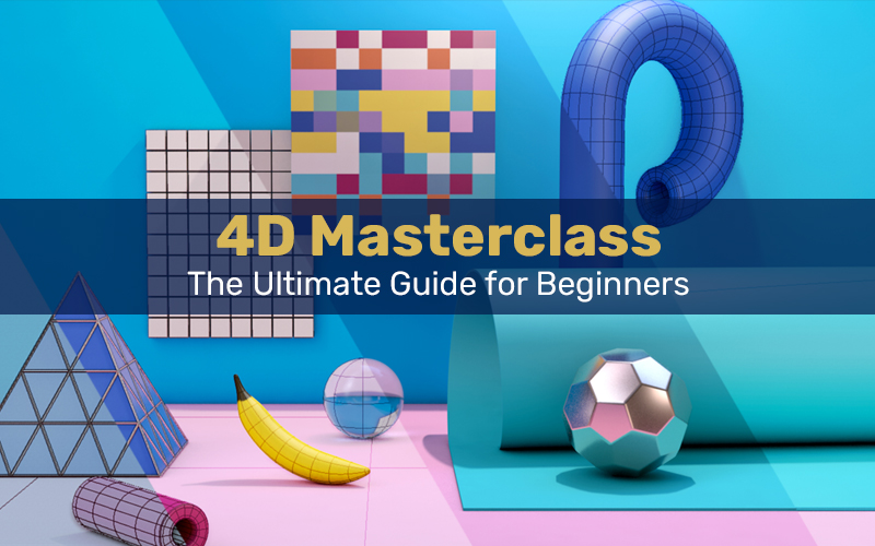 4D Masterclass: The Ultimate Guide for Beginners (Udemy)