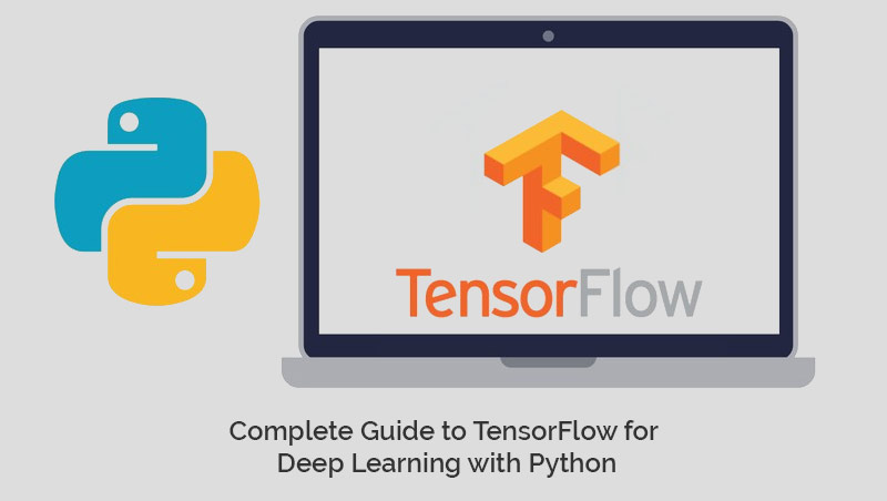 Complete Guide to TensorFlow for Deep Learning with Python [Udemy]