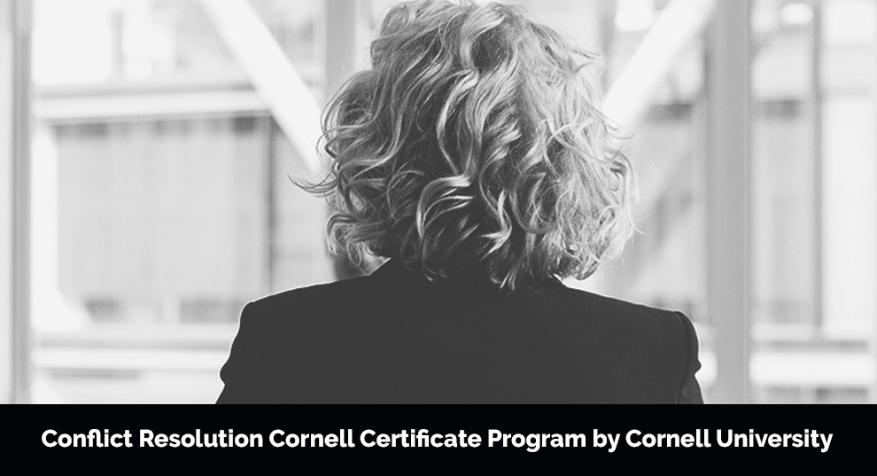Conflict Resolution Cornell Certificate Program by Cornell University [Ecornell]