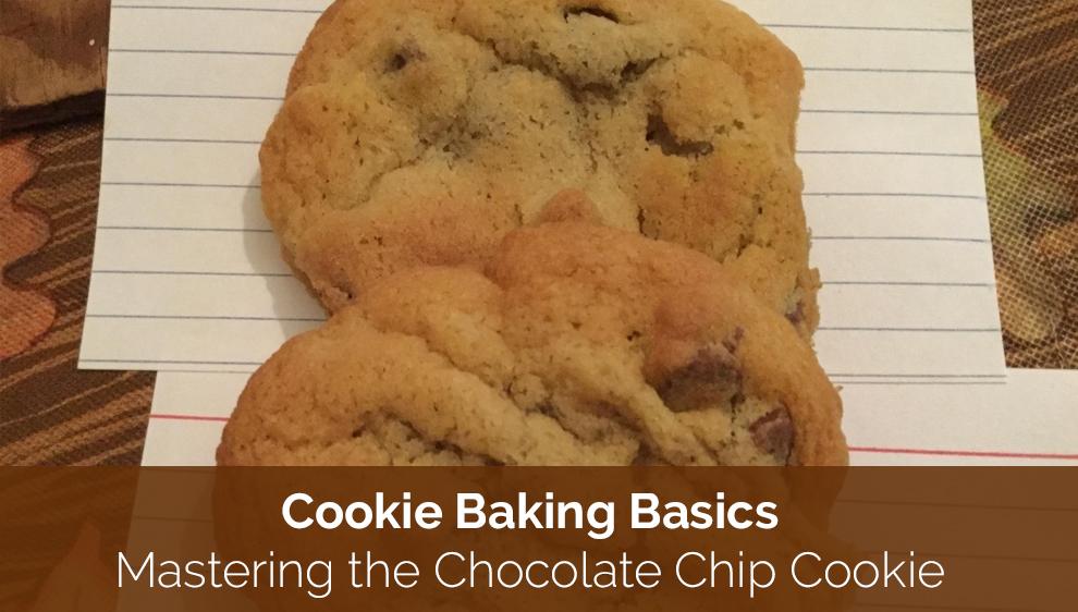 Cookie Baking Basics: Mastering the Chocolate Chip Cookie - Skillshare