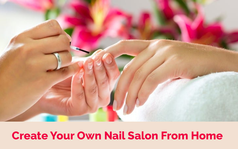 Create Your Own Nail Salon From Home - Udemy