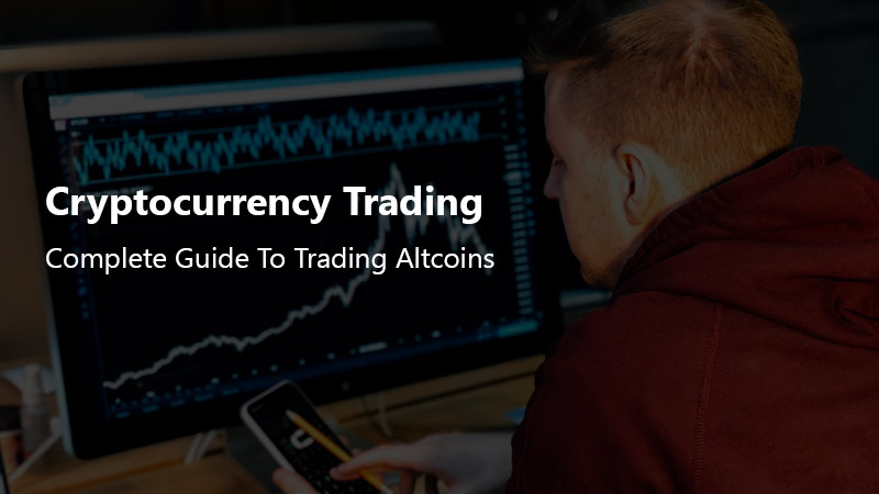 Cryptocurrency Trading: Complete Guide To Trading Altcoins [Udemy]