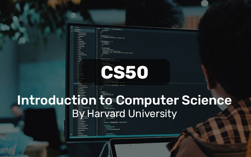 CS50's Introduction to Computer Science By Harvard University