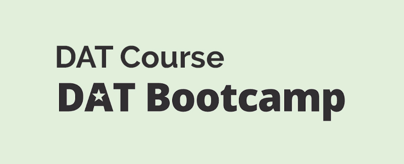 DAT Course [DAT Bootcamp]
