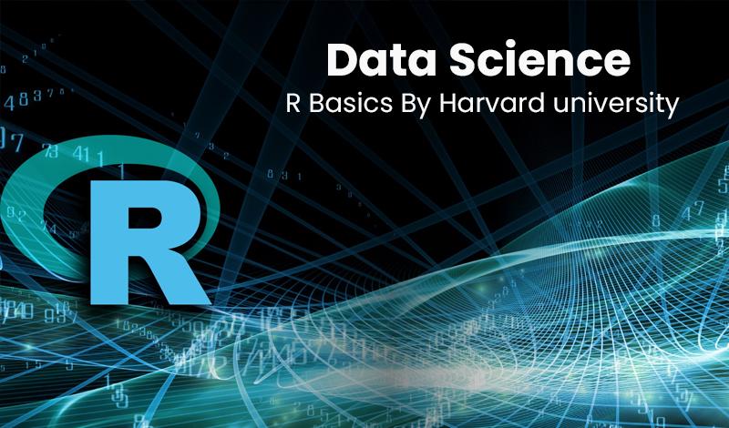Data Science: R Basics By Harvard university