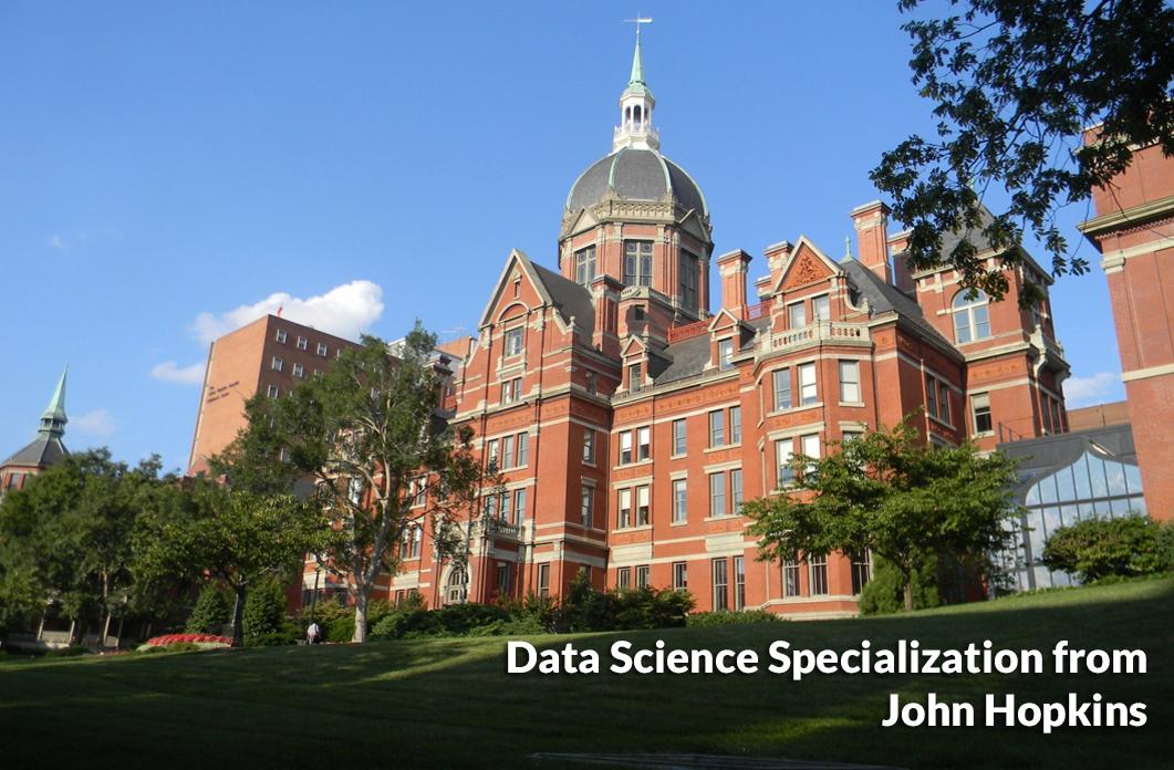 Data Science Specialization from John Hopkins University