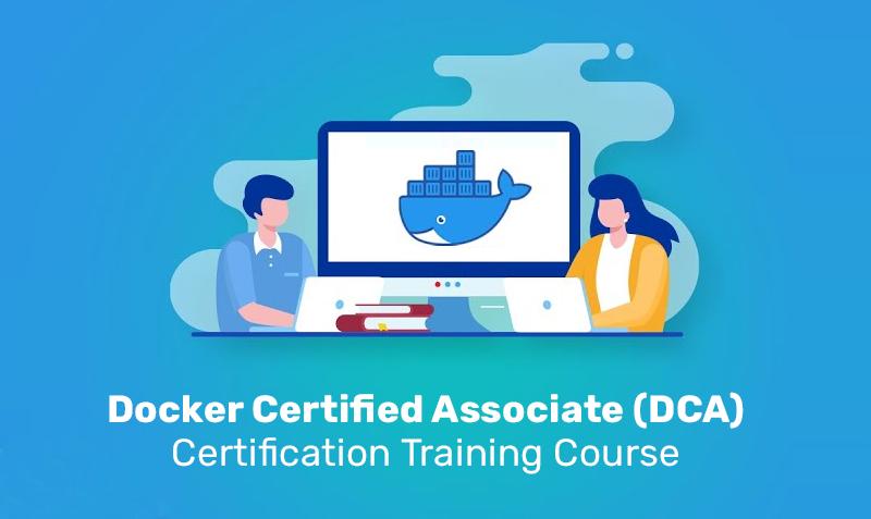 Docker Certified Associate (DCA) Certification Training Course (Simplilearn)