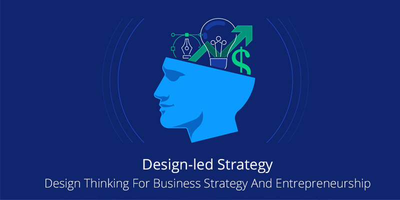 Design-led Strategy: Design Thinking For Business Strategy And Entrepreneurship By University of Sydney [Coursera]