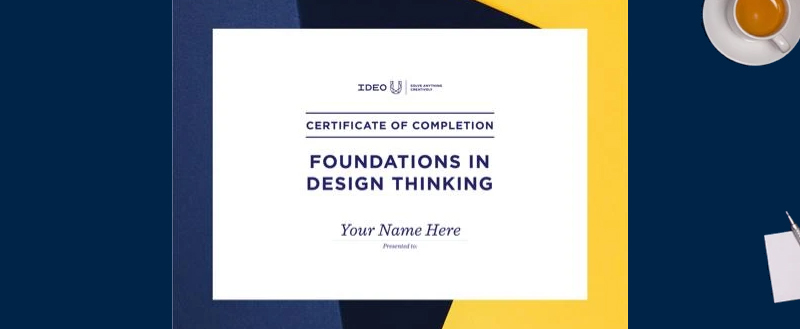 Foundations in Design Thinking Certificate [IDEOU]