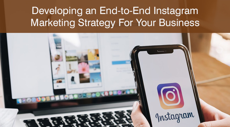 Developing an End-to-End Instagram Marketing Strategy For Your Business (Hubspot Academy)