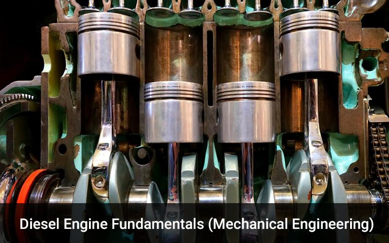 Diesel Engine Fundamentals (Mechanical Engineering) - (Udemy)