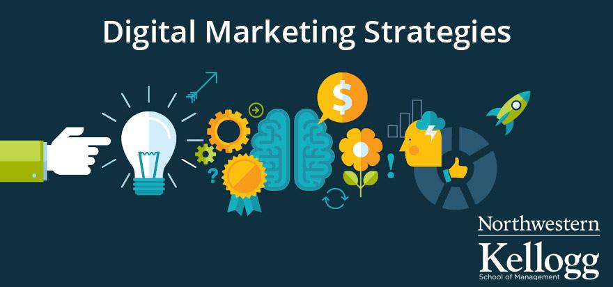 Digital Marketing Strategies by Kellogg School of Management
