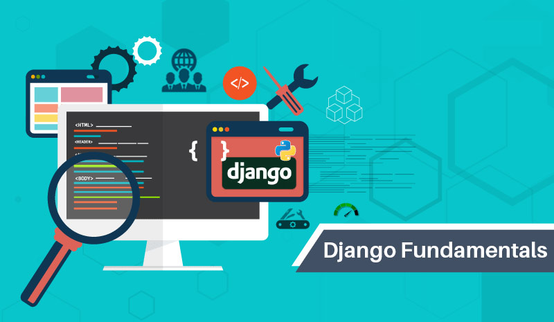 Django Fundamentals [PluralSight]