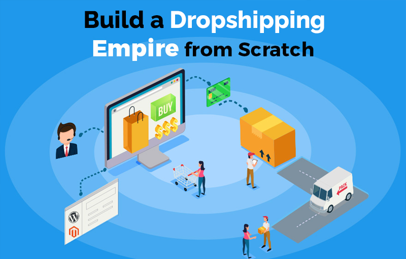 Build a Dropshipping Empire From Scratch [Proven Blueprint] (Udemy)