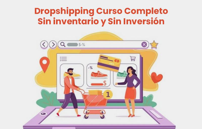 Dropshipping Curso Completo: Sin inventario y Sin Inversión (Skillshare)