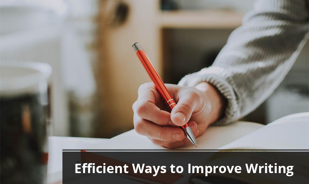 Efficient Ways to Improve Writing