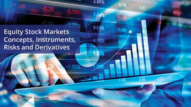 Equity Stock Markets: Concepts, Instruments, Risks and Derivatives (edX) - Offered by IIMB