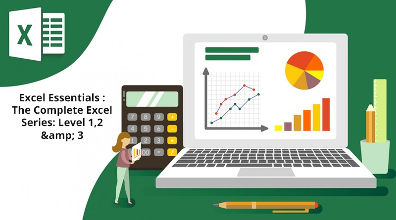 Excel Essentials: The Complete Excel Series – Level 1, 2 & 3 [Udemy]