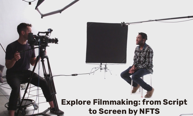 Explore Filmmaking: from Script to Screen by NFTS [Future Learn]